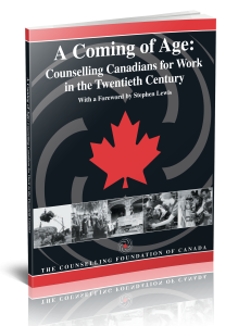 A Coming of Age: Counselling Canadians for Work in the Twentieth Century
