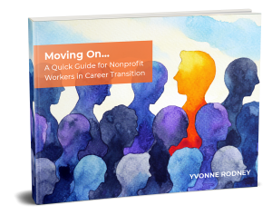 Moving On... A Quick Guide for Nonprofit Workers in Career Transition